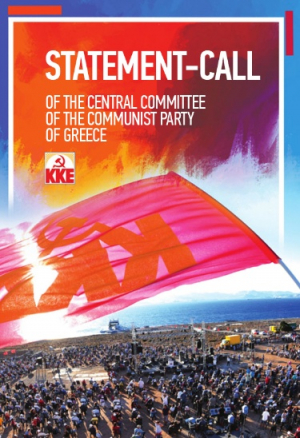 STATEMENT - CALL OF THE CENTRAL COMMITTEE OF THE COMMUNIST PARTY OF GREECE
